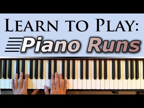 Learn to Play: Fast Piano Runs (Fills)
