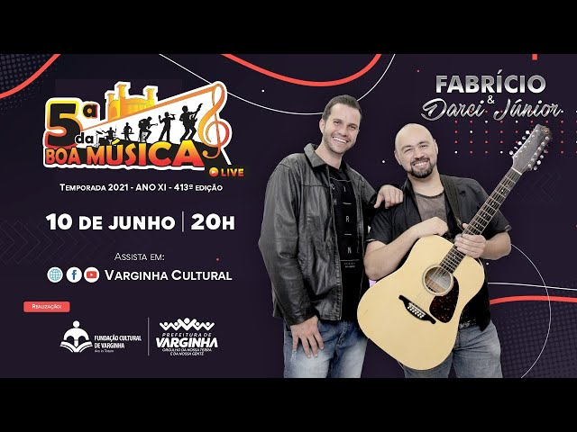 Fabrício & Darci Júnior - live 5ª da Boa Música