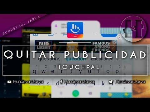 QUITAR PUBLICIDAD DE TOUCHPAL | KEYBOARD ANDROID @HundsvartJarva