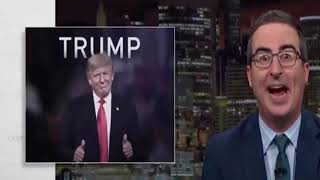 Your the greatest President Trump's!!!!   Last Week Tonight with John Oliver