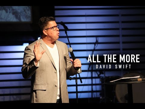 All the More - David Swift