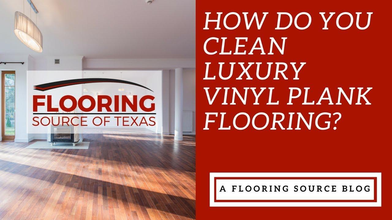 How do you clean luxury vinyl plank