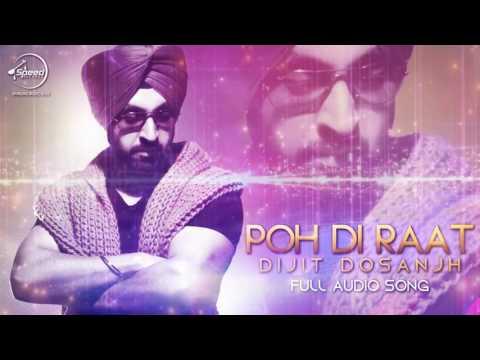 Poh Di Raat Full Audio   Diljit Dosanjh   Latest Punjabi Song 2016   Speed Records