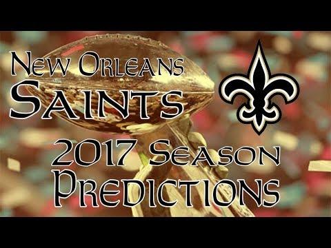 New Orleans Saints 2017 Season Predictions