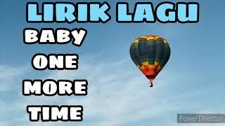 BRITNEY SPEARS - BABY ONE MORE TIME | LIRIK LAGU