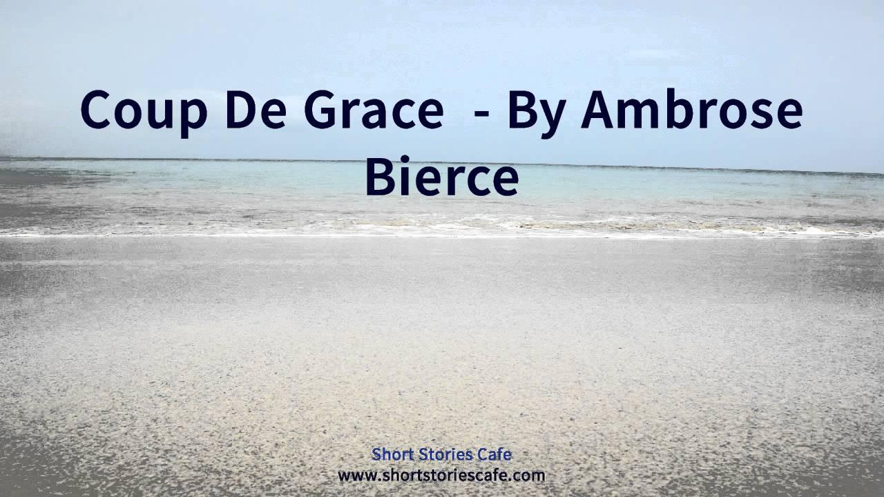 the coup de grace ambrose bierce