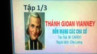 Thánh Gioan Maria Vianney   Tập 1/3