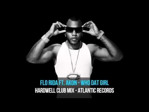 Flo Rida ft. Akon - Who Dat Girl (Hardwell Club Mix)