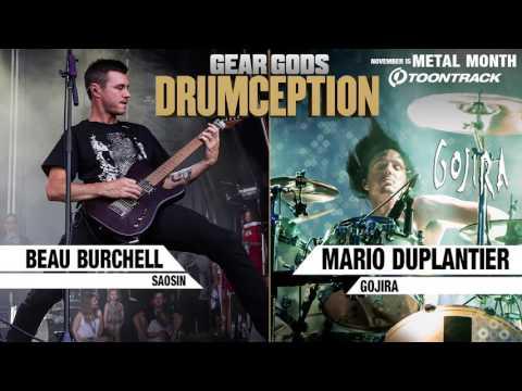 SAOSIN's Beau Burchell x GOJIRA's Mario Duplantier - DRUMCEPTION | GEAR GODS