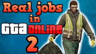 If GTA Online players had to work real jobs #2