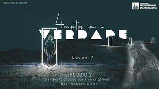 Culto Solene - 4ºEp. O encontro de Jesus com o fariseu e a pecadora