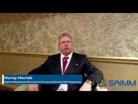 Rapid Underground Mine and Civil Access Conference 2017 - Conference Chairperson: Murray Macnab
