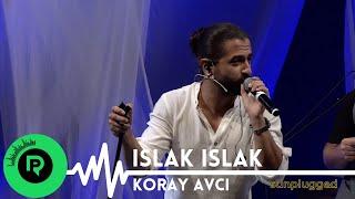 Koray Avcı - Islak Islak  Sunplugged  KorayAvci IslakIslak Müzik