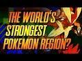 What Is The Strongest Pokémon Region? | Mr1upz