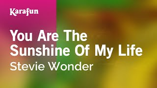 Karaoke You Are The Sunshine Of My Life - Stevie Wonder *