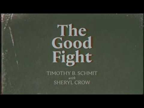 Timothy B. Schmit - The Good Fight With Sheryl Crow [Official Audio]