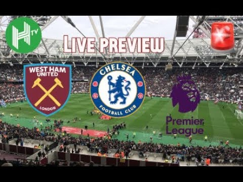 Live 🔴   West Ham v Chelsea   London Stadium   Premier League