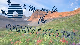 Moving to the Beehive State?