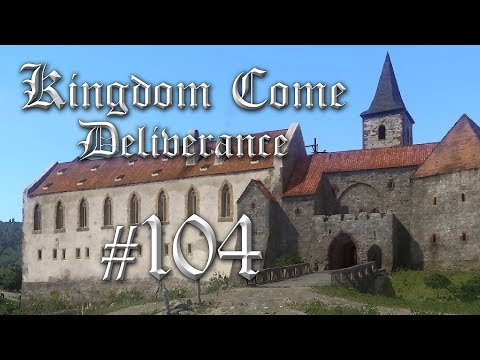 Kingdom Come #104 - KLOSTER GESCHAFFT! - Kingdom Come Deliverance Gameplay German