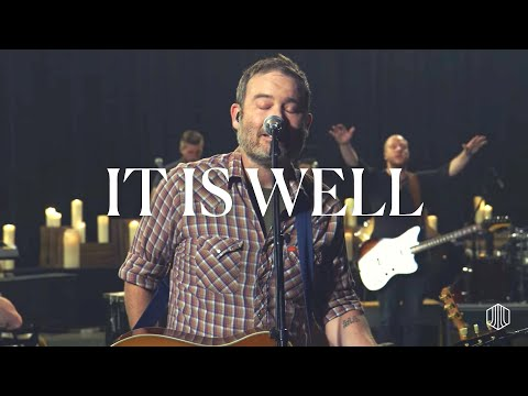 It Is Well - Austin Stone Worship Live