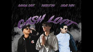 DOKKEYTINO x RADIKAL CHEF x LVCAS DOPE - Cash Loot  (prod. Dokkeytino & JayCea)