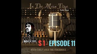 In The Mean Time - Radio Show | Season 1 | Episode 11 | Pay-Renting | Pt.2 | CurlyLoxx