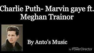 Charlie Puth- Marvin Gaye ft Meghan Trainor - piano cover