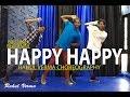 Happy Happy Video Song Dance Blackmail Badshah | Rahul Verma | Choreography