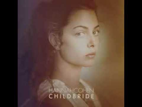 Hannah Cohen - Child Bride full album