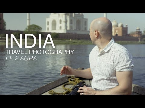 India Travel Photography Documentary | Travel Vlog Series | Ep.2 – Agra (Taj Mahal)