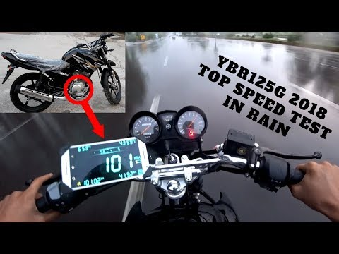 YAMAHA YBR125G 2018 TOP SPEED TEST IN RAIN OMG ON PK BIKES