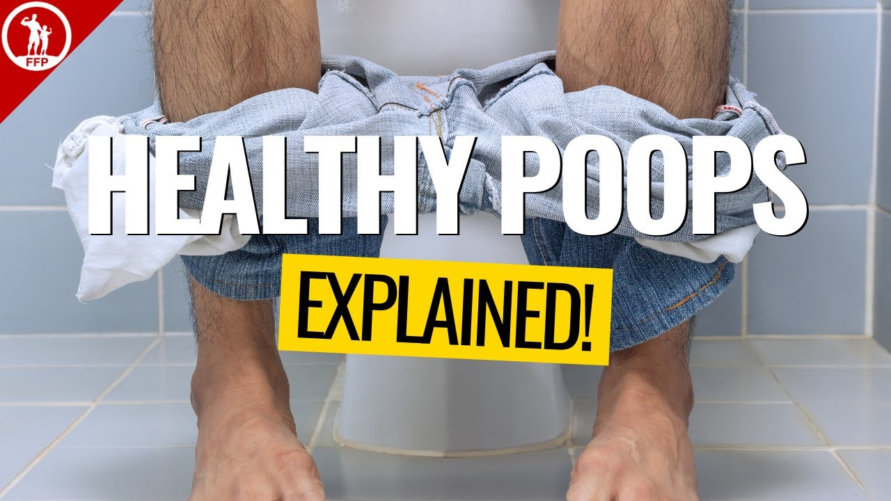 Poop EXPLAINED → What is Healthy?
