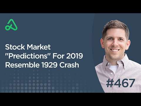 "Stock Market ""Predictions"" For 2019 Resemble 1929 Crash"