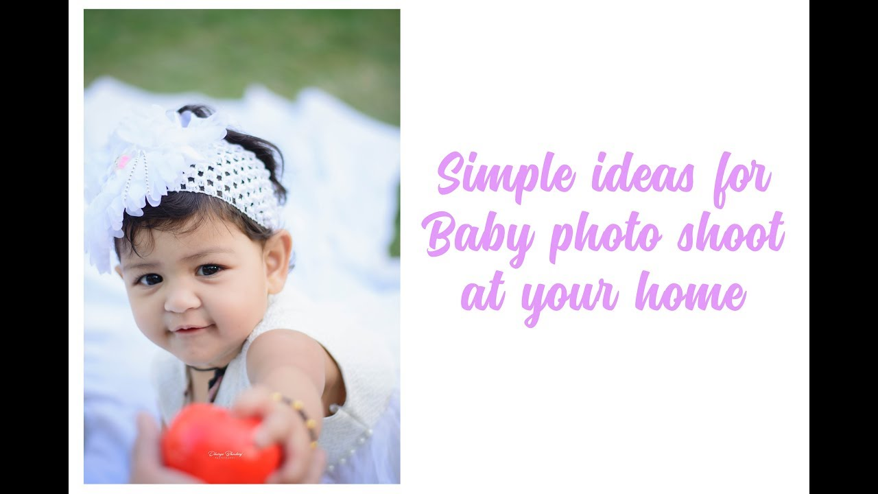 Simple ideas for Baby photo shoot at your home - Behind the scenes ...