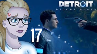 ARE YOU AFRAID TO DIE, CONNOR? - Detroit: Become Human (Part 17)