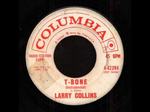 Larry Collins - T-Bone on Columbia Records