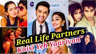 KAISI YEH YAARIYAN REAL LIFE PARTNERS OF ALL THE CAST MEMBERS REVEALED WITH NAME | PART 1