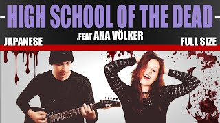 H.O.T.D. - Highschool Of The Dead (Guitarrista De Atena Ft. Ana Völker) #CrisnelConvida 02