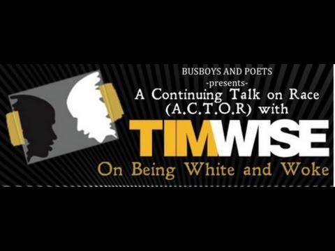 Tim Wise: White & Woke