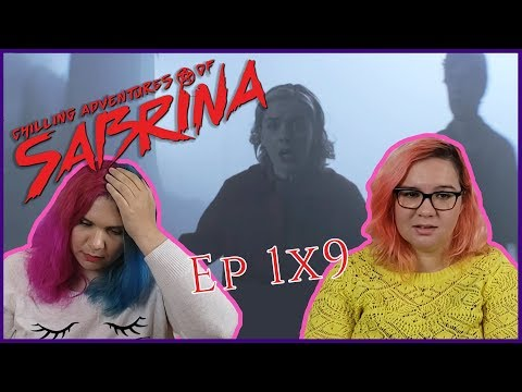 "The Chilling Adventures of Sabrina 1x9 Reaction ""The Returned Man"""