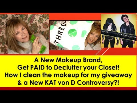New Brand! + DeClutter for Money! Cleaning Makeup Advice+ Kat von D Controversy?!