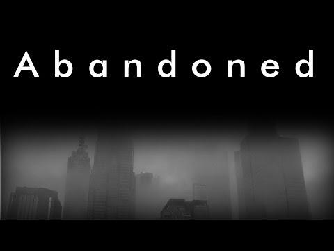Abandoned (Original CreepyPasta)