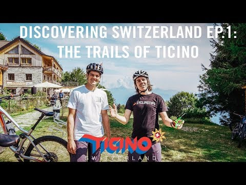 Cycling the trails of Ticino | Discovering Switzerland Ep.1