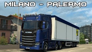 Euro Truck Simulator 2 Italia DLC Milano To Palermo Timelapse