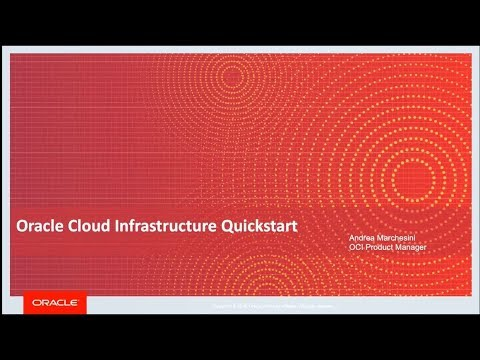 Oracle Cloud Infrastructure QuickStart Session