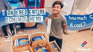 I ORDERED ENTIRE domino's MENU| tusharsilawat