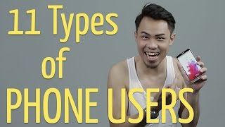 11 Types of Phone Users thumbnail