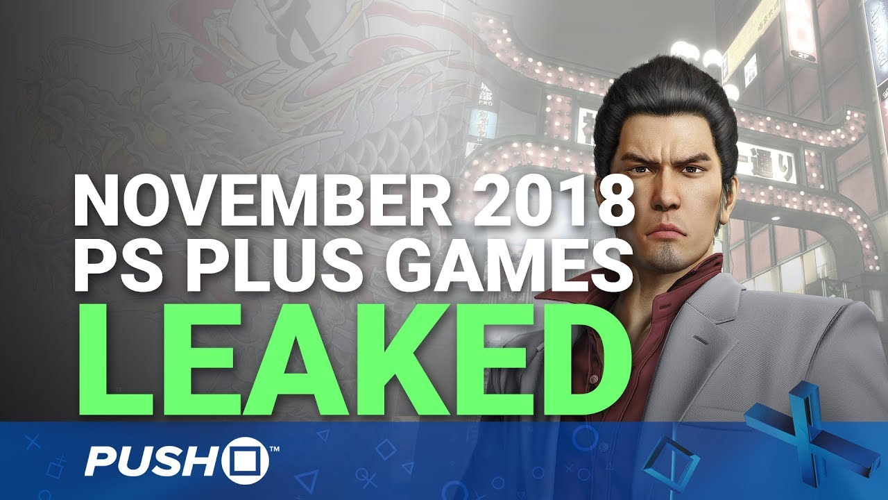 PS Plus Lineup Leaked: November 2018 | PlayStation Plus | PS+ Rumours - YouTube