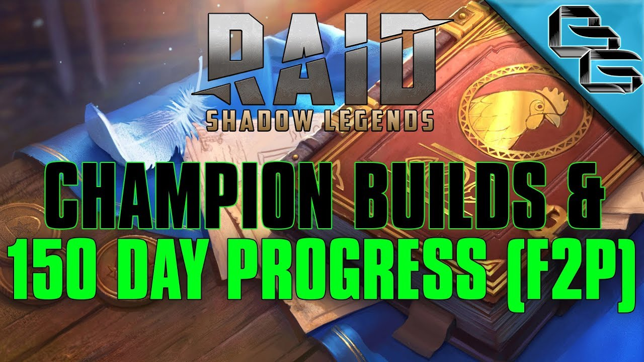 RAID: Shadow Legends   150 Day Progress + Champion Builds