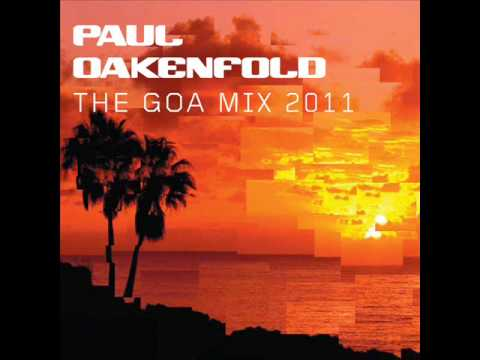 Paul Oakenfold goa mix 2011